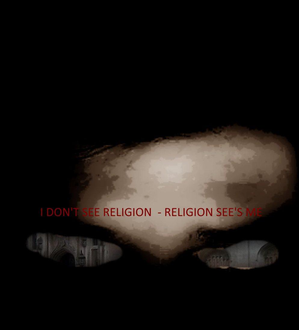 i-dontseereligion